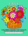 Easy Coloring book for Adults: Beautiful flower and Doodle Design Cover Image