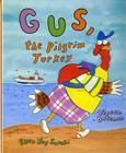 Gus, the Pilgrim Turkey Cover Image