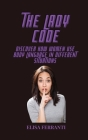 The Lady Code: Discover how women use body language in different situations Cover Image