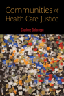 Communities of Health Care Justice Cover Image