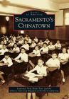Sacramento's Chinatown (Images of America (Arcadia Publishing)) Cover Image