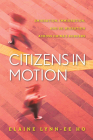 Citizens in Motion: Emigration, Immigration, and Re-Migration Across China's Borders Cover Image