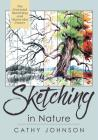 The Sierra Club Guide to Sketching in Nature, Revised Edition Cover Image