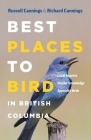 Best Places to Bird in British Columbia Cover Image