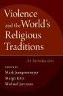 Violence & the World's Religious Traditions Cover Image