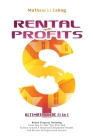 Rental Profits: ULTIMATE GUIDE II in I: Rental Property Investing for Beginners and Rental Property Investing For Experienced Investor Cover Image