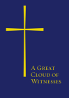 A Great Cloud of Witnesses: Paperback Cover Image