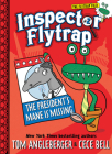 Inspector Flytrap in The President's Mane Is Missing (Inspector Flytrap #2) (The Flytrap Files) Cover Image