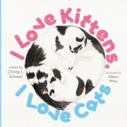 I Love Kittens, I Love Cats Cover Image