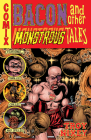 Bacon and Other Monstrous Tales Cover Image