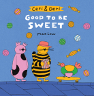 Ceri & Deri: Good to Be Sweet Cover Image