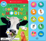 Look Who's Mooing!: Scholastic Early Learners (Sound Book) Cover Image