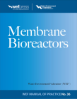 Membrane Bioreactors Wef Manual of Practice No. 36 Cover Image