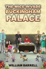 The Mice Invade Buckingham Palace Cover Image