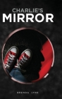 Charlie's Mirror Cover Image