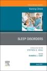 Sleep Disorders, an Issue of Nursing Clinics, 56 (Clinics: Nursing #56) Cover Image
