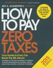 How to Pay Zero Taxes 2015: Your Guide to Every Tax Break the IRS Allows Cover Image