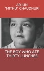 The Boy Who Ate Thirty Lunches Cover Image