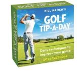 Bill Kroen's Golf Tip-A-Day 2022 Calendar Cover Image