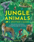 Jungle Animals: A Spotter's Guide Cover Image