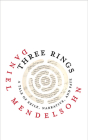 Three Rings: A Tale of Exile, Narrative, and Fate (Page-Barbour Lectures) Cover Image