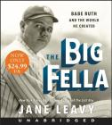 The Big Fella Low Price CD: Babe Ruth and the World He Created Cover Image