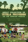 Great Collection of Tetela Proverbs on the African Wisdom Cover Image
