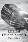 Love 'em or Leave 'em Dead (Cal Sheehan Mysteries #4) Cover Image