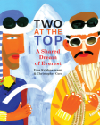 Two at the Top: A Shared Dream of Everest Cover Image