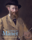 Looking at Manet (Lives of the Artists) Cover Image