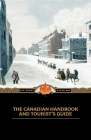 Canadian Handbook and Tourist's Guide (Applewood Canadiana) Cover Image