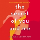 The Secret of You and Me Lib/E Cover Image