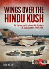 Wings Over the Hindu Kush: Air Forces, Aircraft and Air Warfare of Afghanistan, 1989-2001 (Asia@War) Cover Image