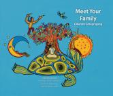 Meet Your Family / Gikenim Ginii'igoog Cover Image