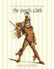 The Devil's Cloth: A History of Stripes and Striped Fabric Cover Image