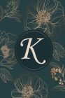 K: Initial Monogram Notebook, Monogram Journal, Initial Notepad, 100 Pages Cover Image