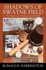 Shadows of Swayne Field: The Search for the Abraham Lincoln Baseball Cover Image