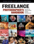 Freelance Photographer's Handbook: Success in Professional Digital Photography Cover Image