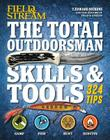The Total Outdoorsman Skills & Tools Manual (Field & Stream) Cover Image