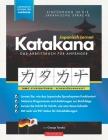 Japanisch Lernen für Anfänger - Das Katakana Arbeitsbuch: Ein einfaches, Schritt für Schritt, Studienführer und Schreibübungsbuch: der beste Weg, um d Cover Image