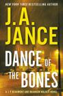 Dance of the Bones: A J. P. Beaumont and Brandon Walker Novel Cover Image