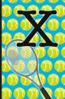 X: Tennis Monogram Initial Notebook for boys Letter X - 6