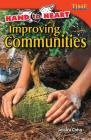 Hand to Heart: Improving Communities (Advanced Plus) (Time for Kids Nonfiction Readers: Level 4.8) Cover Image
