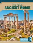 Exploring Ancient Rome (Exploring Ancient Civilizations) Cover Image