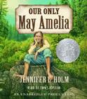 Our Only May Amelia Cover Image