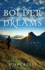 Bolder Dreams Cover Image