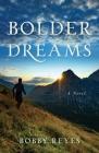 Bolder Dreams Cover Image