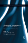 Governance, Resistance and the Post-Colonial State: Management and State Building Cover Image