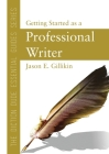 The Diction Dude Essential Guide to Getting Started as a Professional Writer Cover Image