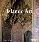 Islamic Art: Architecture, Painting, Calligraphy, Ceramics, Glass, Carpets Cover Image